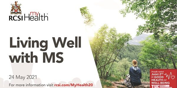 RCSI MyHealth – Living Well with MS – Royal College of Surgeons in Ireland
